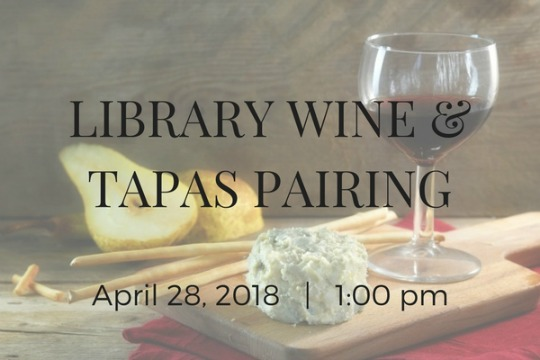 Apr. 28: Library Wine & Food Pairing